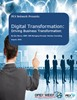 Digital Transformation: Driving Business Transformation