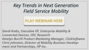 Key Trends in Next Generation Field Service Mobility