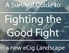 [Survival Guide] Fighting the Good Fight In a new eCig Landscape