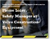 Presentation by Pierre Loisy, Safety Manager at Volvo Construction Equipment