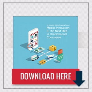 [Whitepaper] Mobile & The Next Step in Omnichannel Commerce