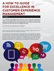 A How To Guide For Excellence In Customer Experience Management