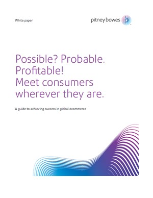 Possible? Probable. Profitable! Meet consumers wherever they are.