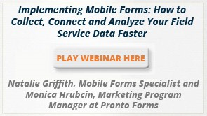 Implementing Mobile Forms: How to Collect, Connect and Analyze Your Field Service Data Faster