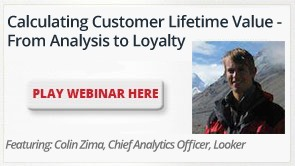 Calculating Customer Lifetime Value - From Analysis to Loyalty