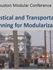Logistical and Transportation Planning for Modularization