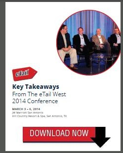 Key Take-Aways from eTail West 2014