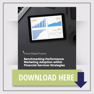 Benchmarking Performance Marketing Adoption within Financial Services Strategies