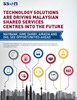 Technology Solutions are Driving Malaysian SSCs into the Future