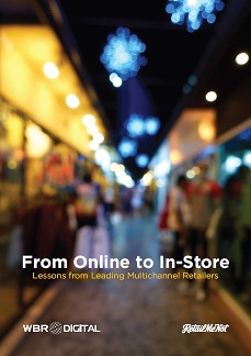 From Online To In-Store | Lessons from Leading Multichannel Retailers