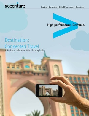 Destination: Connected Travel -5 Big Ideas to Master Digital in Hospitality