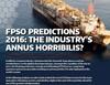 FPSO Predictions 2016: The Industry's Annus Horribilis