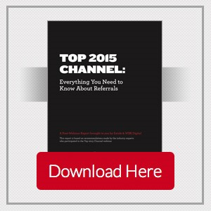 Top 2015 Channel: Everthing You Need to Know About Referrals