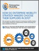 How Enterprise Mobility Strategy Makers Choose Suppliers in 2012