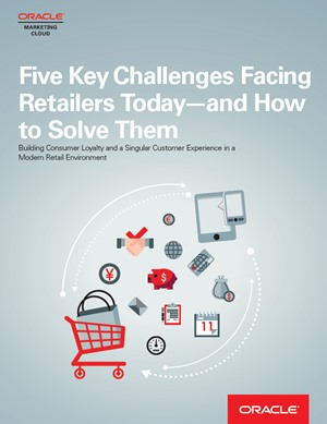 Five Key Challenges Facing Retailers Today—and How to Solve Them