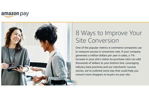 Amazon Pay Whitepaper: 8 Ways to Improve Your Site Conversion