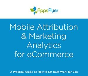 Mobile Attribution & Marketing Analytics for eCommerce