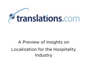 A Preview of Insights On Localization for the Hospitality Industry