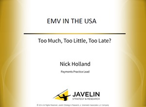 EMV in the USA - Too Much, Too Little, Too Late?