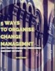 5 Ways to Organise Change Management