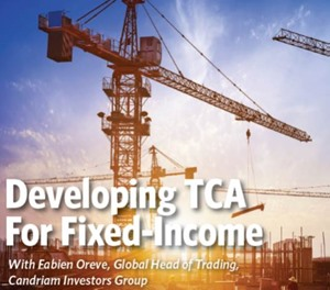 Developing TCA For Fixed-Income - GlobalTrading
