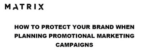 How to Protect Your Brand When Planning Promotional Marketing Campaigns
