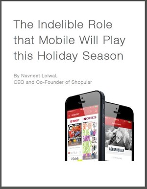 The Indelible Role that Mobile Will Play this Holiday Season
