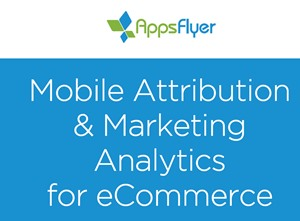Mobile Attribution & Marketing Analytics for eCommerce