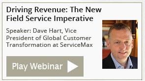 Driving Revenue The New Field Service Imperative