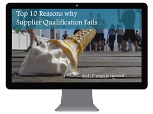 Top 10 Reasons Supplier Qualification Fails and 10 Ways To Ensure Success