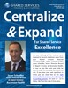 Centralize & Expand for Shared Services Excellence