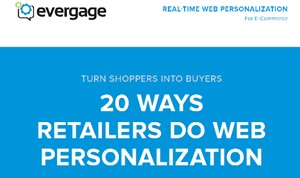 Turn Shoppers Into Buyers: 20 Ways Retailers Do Web Personalization