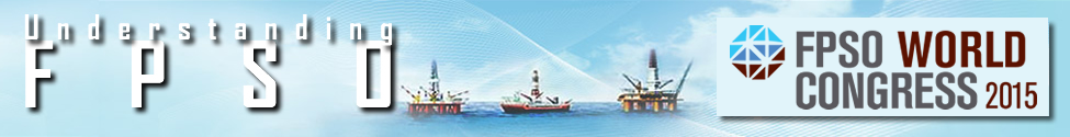 FPSO - Floating Production Storage and Offloading