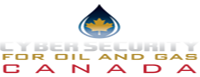 Cyber Security for Oil & Gas Canada