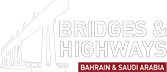 Bridges and Highways Bahrain, Saudi Arabia 2016