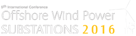 5th International Conference Offshore Wind Power Substations 2016