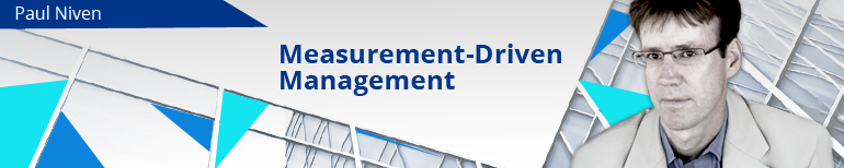 Measurement Driven Management