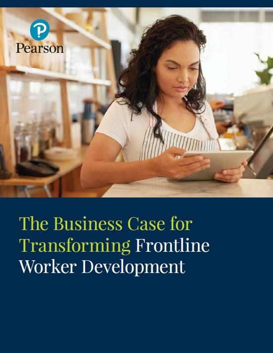 Pearson_The Business Case for Transforming Frontline Worker Development_Cover