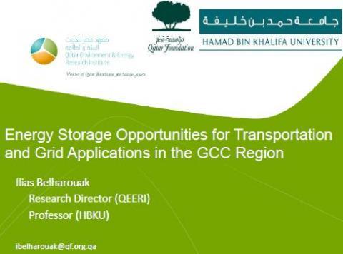 Energy Storage - Energy storage opportunities in the GCC region, presented by Dr. Ilias Belharouak