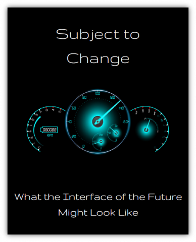 What will the interface of the future look like?