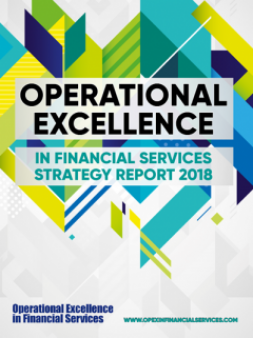 Operational Excellence in Financial Services Strategy Report 2018
