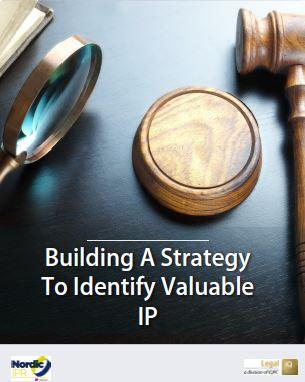 Building A Strategy To Identify Valuable IP
