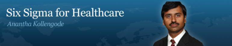 Six Sigma for Healthcare